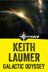 Galactic Odyssey by Keith Laumer