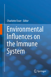 Environmental Influences on the Immune System by Charlotte Esser