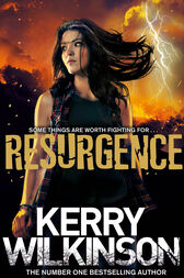 Resurgence: The Silver Blackthorn Trilogy 3 by Kerry Wilkinson