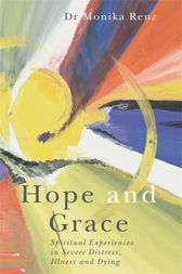 Hope and Grace by Monika Renz