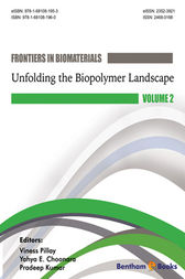 Unfolding the Biopolymer Landscape by Viness Pillay; Yahya E. Choonara; Pradeep Kumar