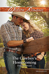 The Cowboy's Homecoming by Donna Alward