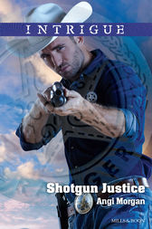 Shotgun Justice by Angi Morgan