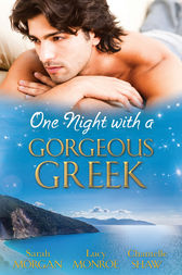 One Night With A Gorgeous Greek - 3 Book Box Set by Sarah Morgan