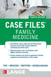 Case Files Family Medicine, Fourth Edition by Eugene C. Toy
