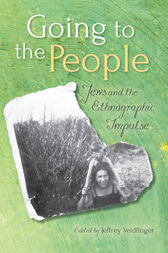Going to the People by Edited by Jeffrey Veidlinger