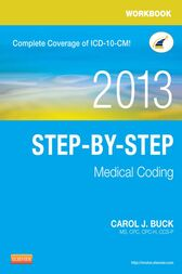 Workbook for Step-by-Step Medical Coding, 2013 Edition - E-Book by Carol J. Buck
