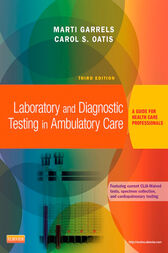 Laboratory and Diagnostic Testing in Ambulatory Care - E-Book by Marti Garrels