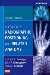 Workbook for Textbook of Radiographic Positioning and Related Anatomy - E-Book by Kenneth L. Bontrager