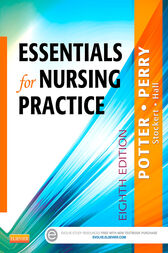 Essentials for Nursing Practice - E-Book by Patricia A. Potter