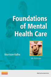 Foundations of Mental Health Care - E-Book by Michelle Morrison-Valfre