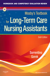 Workbook and Competency Evaluation Review for Mosby's Textbook for Long-Term Care Nursing Assistants - E-Book by Sheila A. Sorrentino