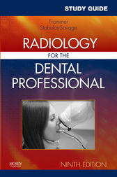 Study Guide for Radiology for the Dental Professional - E-Book by Herbert H. Frommer
