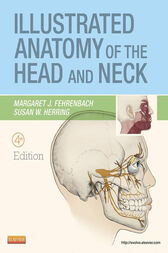 Illustrated Anatomy of the Head and Neck - E-Book by Margaret J. Fehrenbach