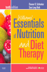 Williams' Essentials of Nutrition and Diet Therapy - Revised Reprint - E-Book by Eleanor Schlenker
