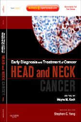 Early Diagnosis and Treatment of Cancer Series: Head and Neck Cancers E-Book by Wayne Koch