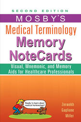 Mosby's Medical Terminology Memory NoteCards - E-Book by JoAnn Zerwekh