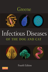 Infectious Diseases of the Dog and Cat by Craig E. Greene