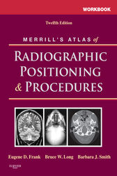 PSES - Workbook for Merrill's Atlas of Radiographic Positioning and Procedures by Eugene Frank
