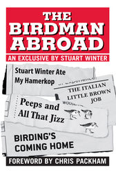 The Birdman Abroad: An Exclusive by Stuart Winter