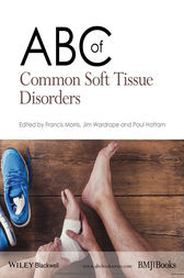 ABC of Common Soft Tissue Disorders by Francis Morris
