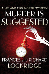 Murder Is Suggested by Frances Lockridge