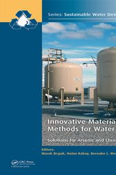 Innovative Materials and Methods for Water Treatment by Marek Bryjak