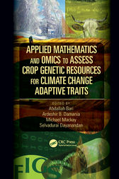 Applied Mathematics and Omics to Assess Crop Genetic Resources for Climate Change Adaptive Traits by Abdallah Bari