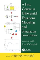 A First Course in Differential Equations, Modeling, and Simulation by Carlos A. Smith