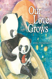 Our Love Grows by Anna Pignataro