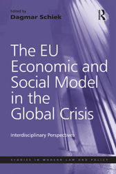 The EU Economic and Social Model in the Global Crisis by Dagmar Schiek