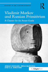 Vladimir Markov and Russian Primitivism by Jeremy Howard