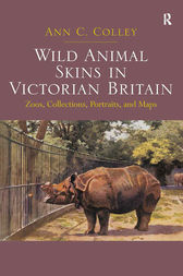 Wild Animal Skins in Victorian Britain by Ann C. Colley