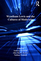 Wyndham Lewis and the Cultures of Modernity by Andrzej Gasiorek
