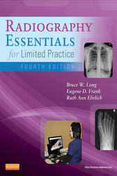 Radiography Essentials for Limited Practice - E-Book by Bruce W. Long
