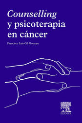 Counselling y psicoterapia en cáncer by Francisco Luis Gil Moncayo