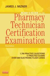 Mosby's Review for the Pharmacy Technician Certification Examination - E-Book by James J. Mizner