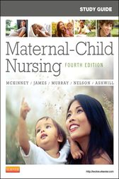 Study Guide for Maternal-Child Nursing - E-Book by Emily Slone McKinney