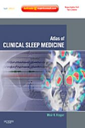 Atlas of Clinical Sleep Medicine E-Book by Meir H. Kryger