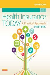 Workbook for Health Insurance Today by Janet I. Beik