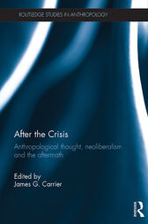 After the Crisis by James G. Carrier