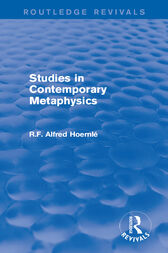 Studies in Contemporary Metaphysics by R.F. Alfred Hoernlé