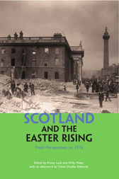 Scotland and the Easter Rising by Willy Maley