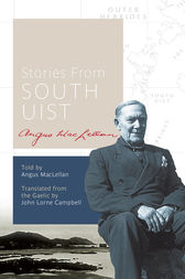 Stories from South Uist by Angus MacLellan