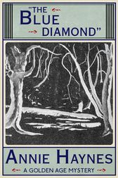 The Blue Diamond by Annie Haynes