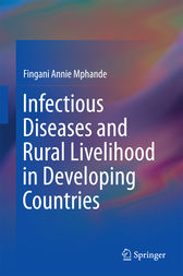 Infectious Diseases and Rural Livelihood in Developing Countries by Fingani Annie Mphande
