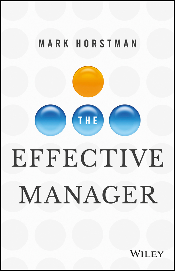 Download Ebook The Effective Manager by Mark Horstman Pdf
