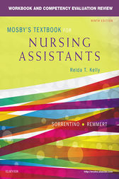 Workbook and Competency Evaluation Review for Mosby's Textbook for Nursing Assistants - E-Book