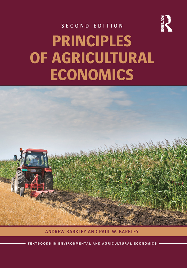 Download Ebook Principles of Agricultural Economics (2nd ed.) by Andrew Barkley Pdf