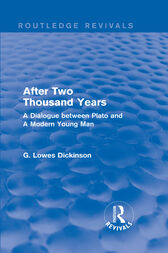 After Two Thousand Years by G. Lowes Dickinson